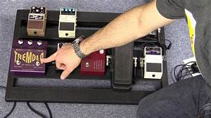 Guitar Effects Pedal Order On A Pedalboard