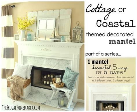 fireplace mantels and surrounds ideas photo decoration cottage or coastal themed decorated mantel 1 mantel