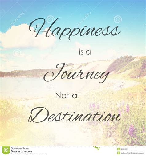 happiness is journey not destination stock image image