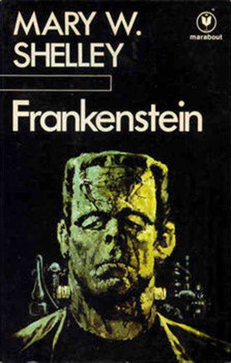 frankenstein ou le promethee moderne resume par chapitre frankenstein ou le prom 233 th 233 e moderne editions de l ouvrage noosfere