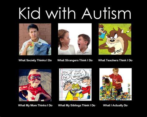 Autism Memes - kids with autism meme autism pinterest kid meme and kids with autism