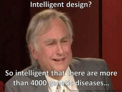 Dawkins Meme Theory - intelligent design theory science or religion page 1121