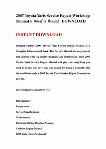 2007 Toyota Yaris Service Repair Workshop Manual  U0026 Owen U00b4s