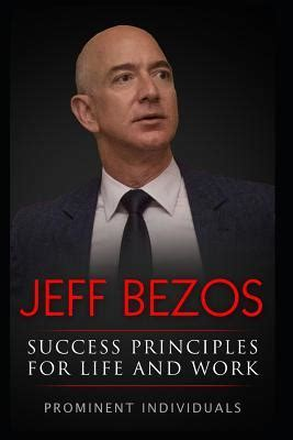 Jeff Bezos - Success Principles for Life and Work ...