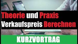 Verkaufspreis Berechnen : verkaufspreis berechnen preiskalkulation theorie und praxis bwl nachhilfe youtube ~ Themetempest.com Abrechnung