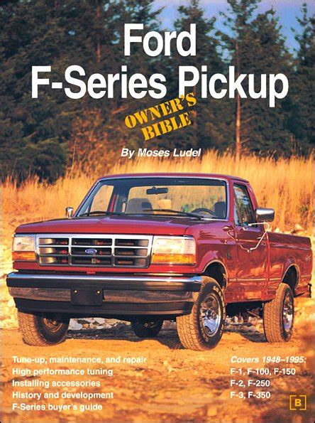 auto repair manual online 2011 ford f series on board diagnostic system ford f150 f250 f350 pickup owner s bible 1948 1995 bentley themotorbookstore com