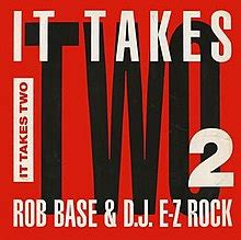it takes two cover it takes two rob base dj e z rock song wikipedia