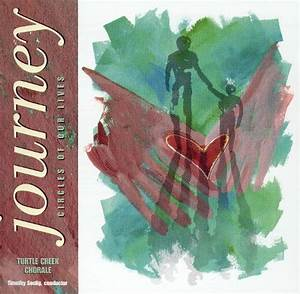 Circles of Our Lives: Journey - Turtle Creek Chorale ...