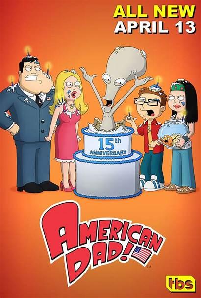 Dad American 15th Anniversary Poster Season Episode