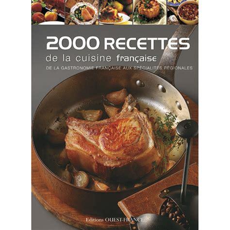 cuisine fran軋ise facile librairie et dvd ducatillon 2000 recettes de la cuisine