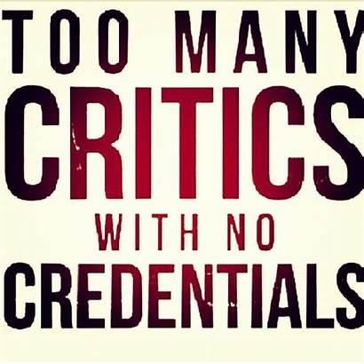 Quotes Judgement Critics Quote Credentials Don Too