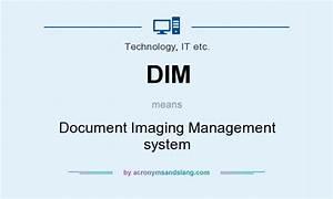 dim document imaging management system in technology it With document management system description
