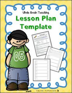 Brain Based Lesson Plan Template by 1000 Images About Whole Brain Teaching On