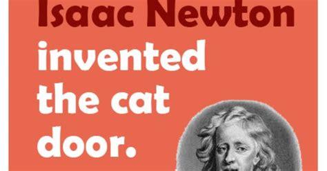 isaac newton invented  cat door httpedidyouknowcom