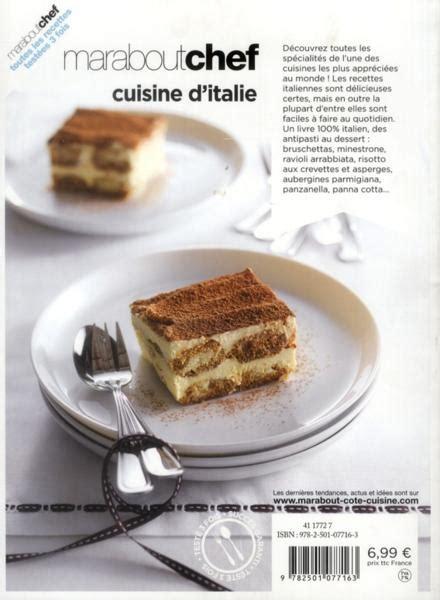 livre marabout cuisine livre le livre marabout de la cuisine italienne collectif