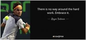 Roger Federer q... Roger Zea Quotes