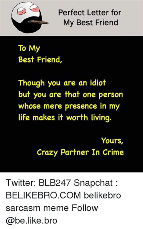 letter for best friend 25 best memes about that one person that one person memes 9089