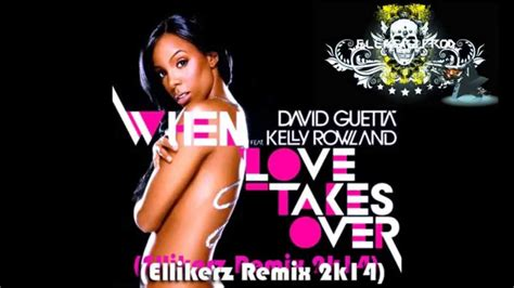 David Guetta Feat. Kelly Rowland-when Love Takes Over