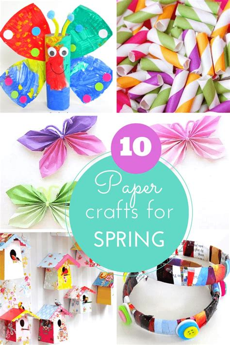10 Cute Paper Crafts For Spring