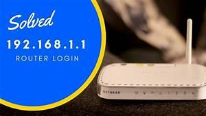 1 1 Login Rechnung : how to access router login page youtube ~ Watch28wear.com Haus und Dekorationen