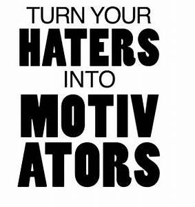 Anti-Bullying B... Anti Hater Quotes
