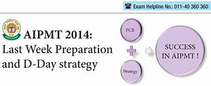 AIPMT 2014: Last Week Preparation and D-day strategy
