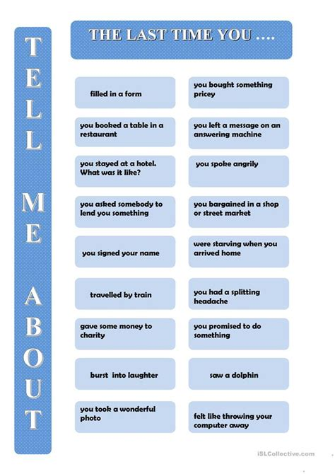 Tell Me About A Time When You Failed by Tell Me About The Last Time You Worksheet Free Esl