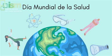Día Mundial de la Salud | Comunidad ISM