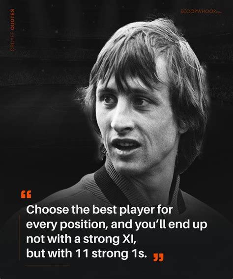 johan cruyff quotes  prove hes  brains