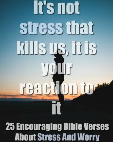 encouraging bible verses  stress  worry powerful