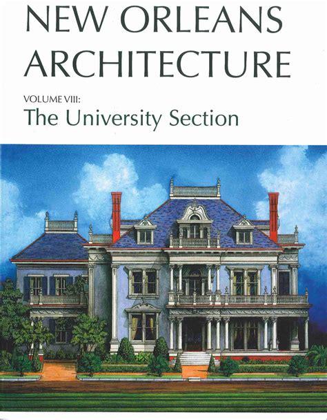orleans architecture volume viii preservation