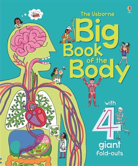 """big Book Of The Body"" At Usborne Children's Books"
