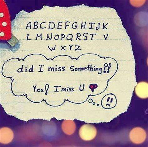 Miss U Love Quotes Did I Miss Something Yes I Miss U Love Quote