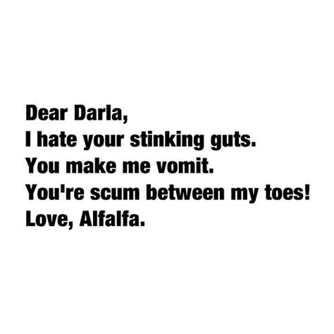 dear darla letter hahaha the rascals watched this today