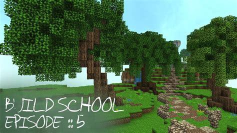 minecraft tutorials build school episode  custom trees youtube