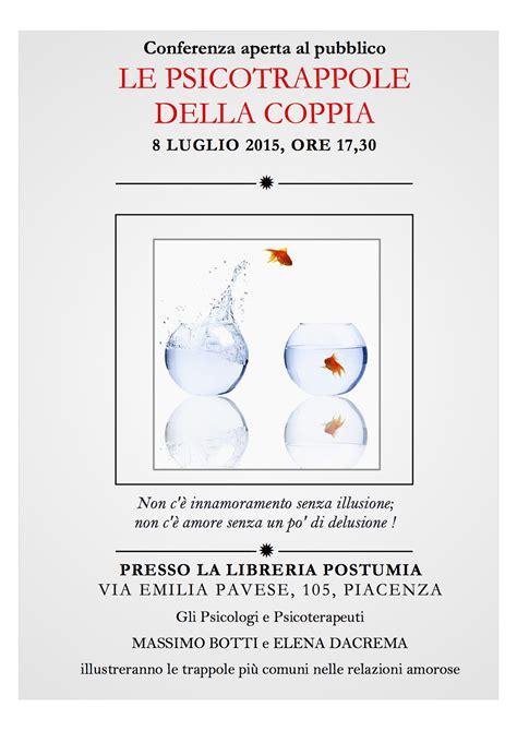 Libreria Postumia Piacenza by Conferenza Aperta Al Pubblico Le Psicotrappole Della