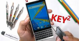 The Blackberry Key2 Passes All Of Jerryrigeverything U0026 39 S