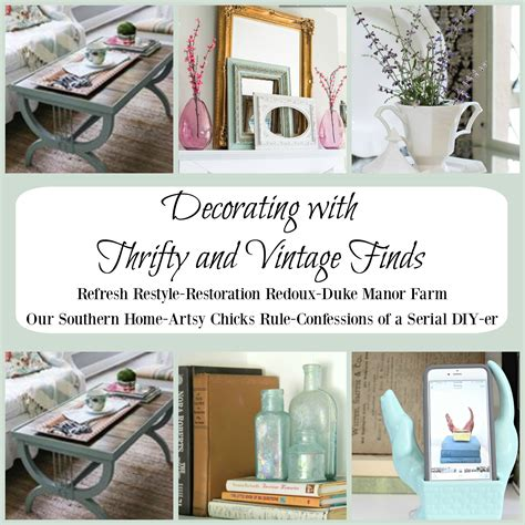 decorating with thrifty and vintage finds restoration redoux