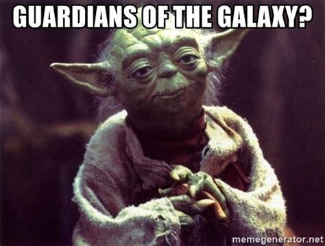Guardians Of The Galaxy Memes - guardians of the galaxy yoda meme generator