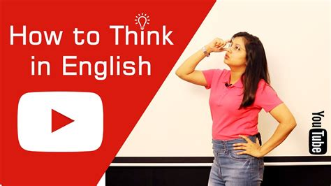 How To Think In English  Follow These Steps Youtube