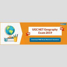 Ugc Net Geography 2019 Syllabus, Books, Questions & Preparation Tips