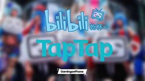 Bilibili's $123 million investment in TapTap plans to ...
