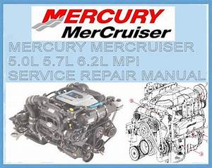 Mercury Mercruiser 5 0l 5 7l 6 2l Mpi Workshop Manual