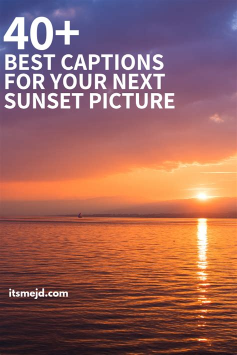 captions perfect   beautiful sunset picture