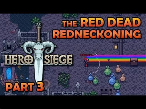 what does siege siege the dead redneckoning deadly rainbow