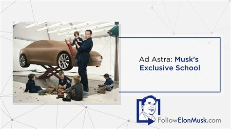 Ad Astra Musk's Exclusive School Followelonmuskcom