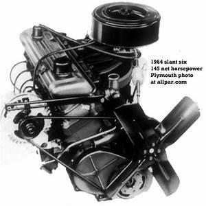 Straight Six Cylinder Engines  The 1964 Dodge Slant Six