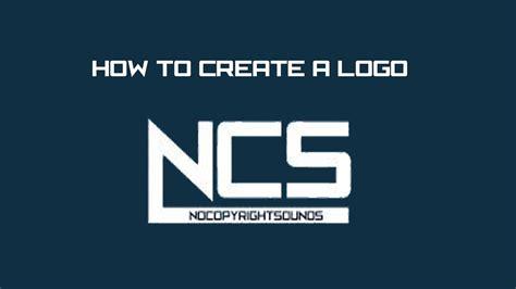 how to design a logo how to create a logo ncs