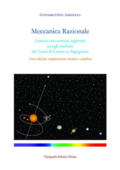 Dispense Meccanica Razionale meccanica razionale