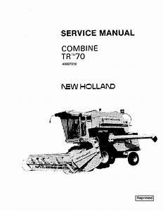 New Holland Tr70 Combine Repair Service Manual Pdf